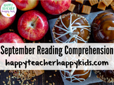 September Reading Comprehension: Apples, Fall