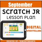 September Scratch Jr Lesson Plan - Digital Storytelling