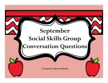 September Social Skills Conversation Questions