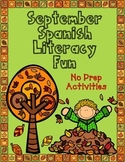 September Spanish Literacy Fun:  No Prep