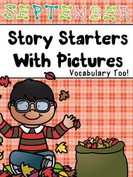 September Story Starters and Vocabulary Too!