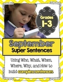 September Super Sentences: Using Who, What, When, Where, W