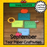 September Tear Paper Writing Craftivities