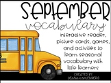 September Vocabulary {Vocabulary Cards, Mini-Reader, Activities}