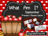 September ... What Am I?  Preview/Review Game
