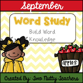 Word Study and Interactive Notebook: September