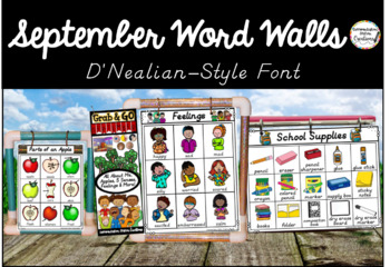 September Word Walls: D'Nealian Style Font, Back to School, All About Me
