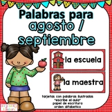 August and September Vocabulary in SPANISH - Agosto y Septiembre