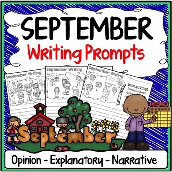 September Writing Prompts {Narrative Writing, Informative & Opinion Writing}