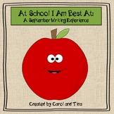 "September Writing Activity: ""At School I Am Best At...""  V"