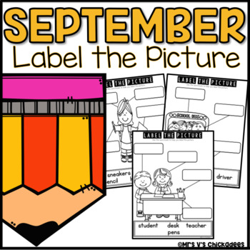 September Writing Activity: Labeling Pictures Using a Word Bank