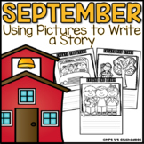 September Writing Activity: Using Pictures to Write a Story