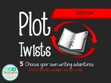 September Writing - Plot Twists! Choose your own adventure writing!