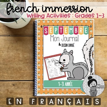 Septembre - French Immersion Writing Prompts Grades 1-3