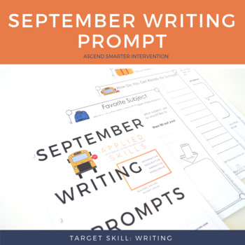 September Writing Prompts - Paragraph Graphic Organizers