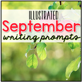 September Writing Prompts - September Journal Prompts ( Creative Writing )