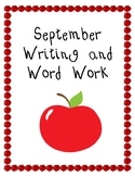 September Writing and Word Work