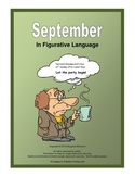 Figurative Language for September:  Simile, Metaphor, Hyperbole, Idiom. . .