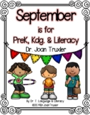 September is for PreK, Kdg. & Literacy  (Distance Learning)