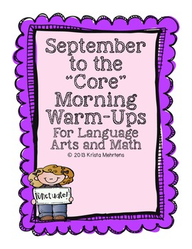 """September to the """"Core' Morning Warm-ups - Language Arts and Math Activities"""