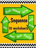 Sequence ~ 10 worksheets ~ no prep