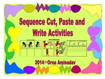 Sequence Cut, Paste and Write Activities