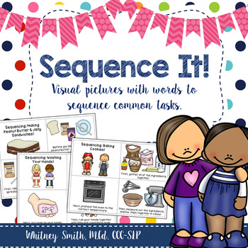 Sequence It! Visual Pictures with Words for Common Tasks