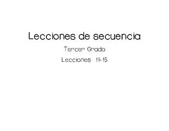 Lecciones de secuencia - Sequence Lessons in Spanish 11-15