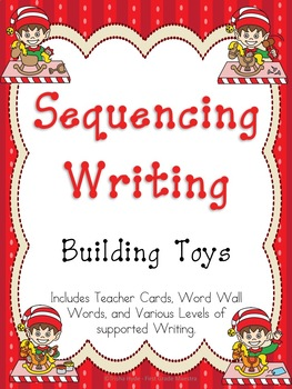Sequence Narrative Writing Building Toys