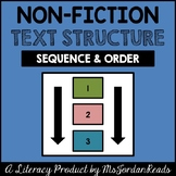 Sequence & Order -- Non-Fiction Text Structure Resource