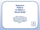 Sequence Pattern to Match a Visual Model (ABLLS-R Task B-13)
