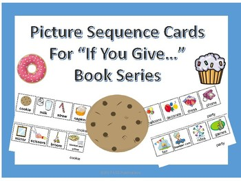 """Sequence Picture Cards for """"If You Give..."""" Book Series Full Color"""