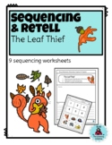 Sequence & Retell: The Leaf Thief