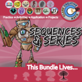 Sequence & Series -- Pre-Calculus Curriculum Unit Bundle -- All You Need