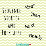 Sequencing Graphic Organizers for Stories and Folktales