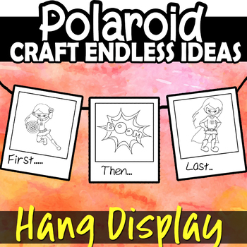 Sequence Timeline Review Endless Craft Worksheets Polaroid