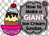 Sequence Writing Activity *How to Make a GIANT Ice Cream Sundae*