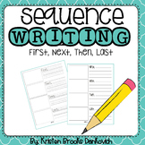 Sequence Writing Pack (First, Next, Then, Last)