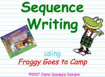 Sequence Writing with Froggy Goes to Camp