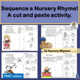Sequence a Nursery Rhyme! A cut and paste activity