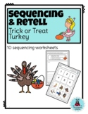 Sequence and Retell: Turkey Trick or Treat