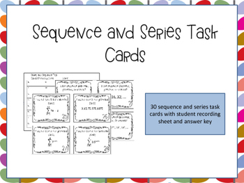 Sequence and Series Task Cards