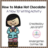 Sequence and Write: How to Make Hot Chocolate