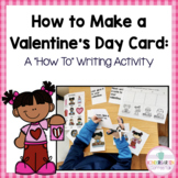 Sequence and Write: How to Make a Valentine's Day Card