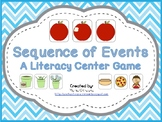 Sequence of Events - A Literacy Center Game