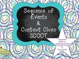 Sequencing Events, Context Clues SCOOT