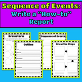 Sequence of Events: Write a How-To Report