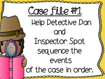 Sequence of Events with Detective Dan and Inspector Spot