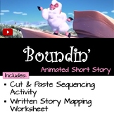 "Sequence the Story ""Boundin'"""