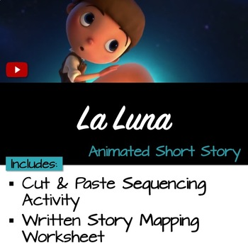 "Sequence the Story ""La Luna"""